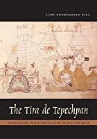 The Tira de Tepechpan: Negotiating Place Under Aztec and Spanish Rule
