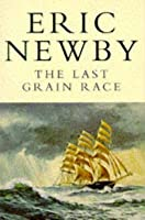 The Last Grain Race (Picador Books)
