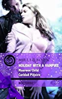 Holiday With A Vampire: Christmas Cravings/Fate Calls (The Calling, #6.5)