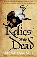 Relics of the Dead (Mistress of the Art of Death, #3)