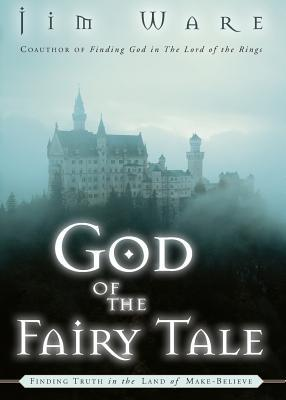 GOD OF THE FAIRY TALE Jim Ware