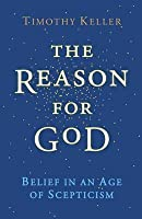The Reason For God:; Belief In An Age Of Skepticism [Hc,2008]