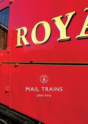 Mail Trains Julian Stray