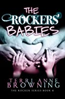 The Rockers' Babies (The Rocker, #6)