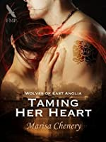 Taming Her Heart (Wolves of East Anglia Book 5)