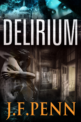 Delirium. London Psychic Book 2  by  J.F. Penn
