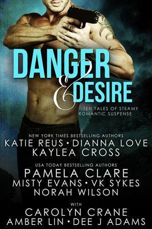 Danger and Desire Katie Reus