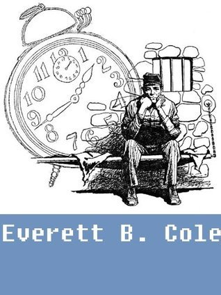 Works of Everett B. Cole (7 stories)  by  Everett B. Cole