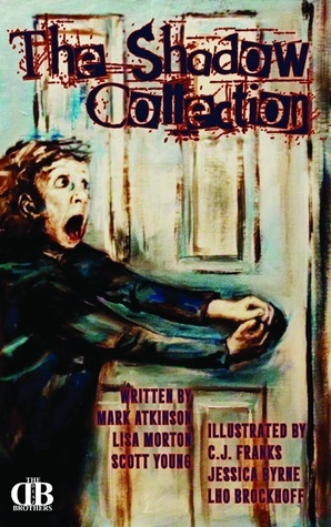 The Shadow Collection, Volume One  by  Mark  Atkinson