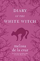 Diary of the White Witch (The Beauchamp Family 0.5)