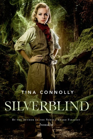 Silverblind  by  Tina Connolly