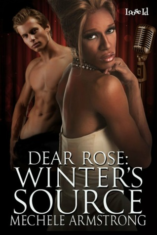 Winters Source (Dear Rose, #0.5)  by  Mechele Armstrong