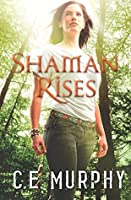 Shaman Rises (The Walker Papers - Book 10)