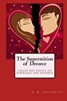The Superstition of Divorce