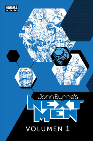 Next Men Integral Volumen 1  by  John Byrne
