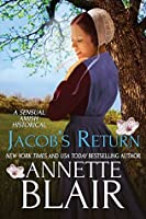 Jacob's Return: A Sensual Amish Historical Romance