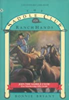 Ranch Hands (Saddle Club, #29)