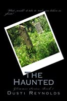 The Haunted (Glimmer, #1)