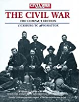 Civil War Times Illustrated Photographic History of the Civil War, Volume II: Vicksburg to Appomattox