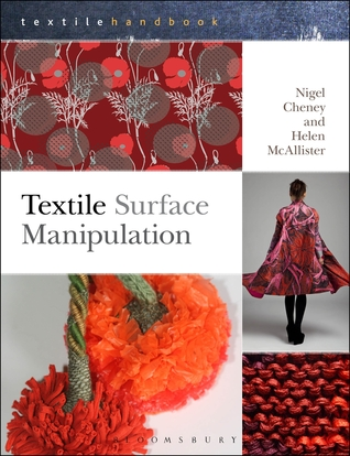 Textile Surface Manipulation  by  Nigel Cheney