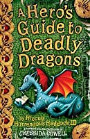 A Hero's Guide to Deadly Dragons (Hiccup Horrendous Haddock III #6)