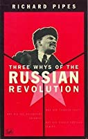 Three Whys Of Russian Revolution
