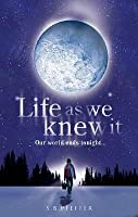Life As We Knew It (Last Survivors, #1)