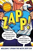 Zapp! The Lightning Of Empowerment: revised Edition