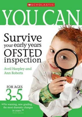 You Can Survive Your Ofsted Inspection Avril Harpley