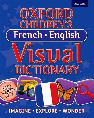Oxford Childrens French-English Visual Dictionary Oxford University Press