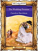 The Wedding Promise (Mills & Boon Vintage 90s Historical)