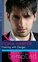 Dancing with Danger (Mills & Boon Modern Tempted)