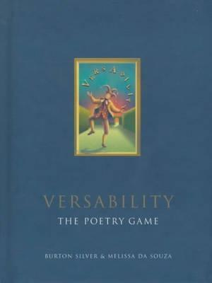 Versability The Poetry Game  by  Burton Silver