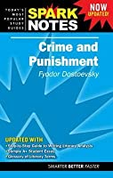 Crime and Punishment (Spark Notes Literature Guide)