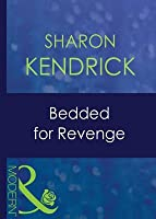 Bedded for Revenge (Mills & Boon Modern) (Greek Tycoons - Book 23)
