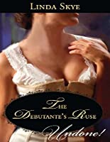 The Debutante's Ruse (Mills & Boon Historical Undone)