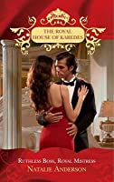 Ruthless Boss, Royal Mistress (Mills & Boon M&B) (The Royal House of Karedes - Book 6)