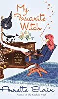 My Favorite Witch (Accidental Witch Trilogy, #2)