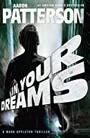 In Your Dreams: A Mark Appleton Thriller