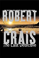 The Last Detective (Elvis Cole, #9)