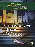 Just Cause (Mills & Boon Love Inspired Suspense)