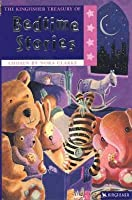 The Kingfisher Treasury Of Bedtime Stories (Kingfisher Treasury Of Stories)