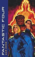 Fantastic Four: War Zone (Marvel Classics)