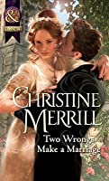 Two Wrongs Make a Marriage (Mills & Boon Historical)
