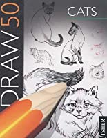 Draw 50: Cats