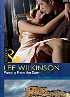 Running From the Storm (Mills & Boon Modern)