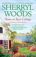 Home at Rose Cottage (The Rose Cottage Sisters - Book 1)