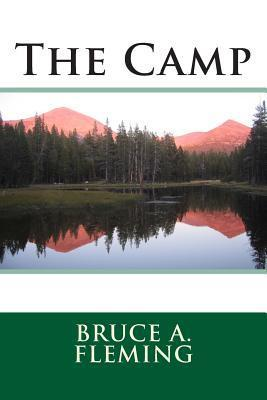 The Camp  by  Bruce A.  Fleming