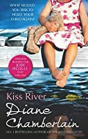 Kiss River (The Keeper of the Light Trilogy - Book 2)