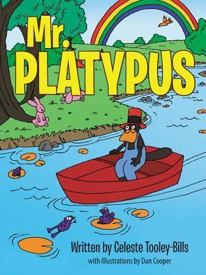 Mr. Platypus  by  Celeste Tooley-Bills